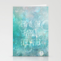 this is our happily ever after Stationery Cards by Sylvia Cook Photography