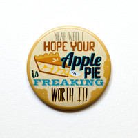 Supernatural  Dean Winchester Quote 2 Pinback by PeppersPins
