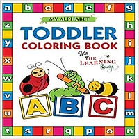 My Alphabet Toddler Coloring Book with The Learning Bugs: Fun Coloring Books