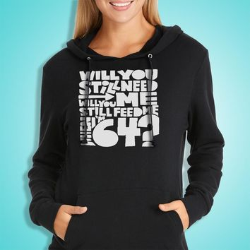 64Th Birthday Present 64Th Birthday Beatles Will You Still Need Me Will You Still Feed Me When Im 64 Women'S Hoodie