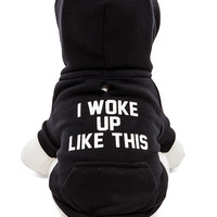 "Private Party ""I Woke Up Like This"" Dog Hoodie in Black"