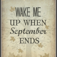 "Green Day Song Lyric Art Print ""Wake Me Up When September Ends"" 8x10 Lyric art print, Typography Print, Wall Decor, Quote Print"