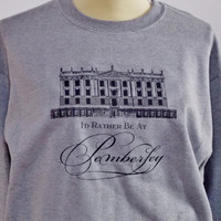 I'd Rather Be At Pemberley Pride and Prejudice Jane Austen Mr. Darcy Unisex Adult Crew Neck Sweatshirt.