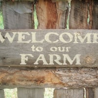 Welcome To Our Farm Sign Welcome Sign Farmhouse Decor Rustic Home Decor Montana Made Reclaimed Wood Front Porch Sign Country Home Decor
