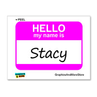 Stacy Hello My Name Is Sticker