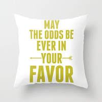 May the Odds Be Ever in Your Favor Throw Pillow by LookHUMAN