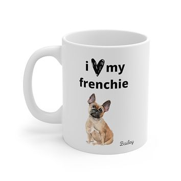 i love my frenchie Mug