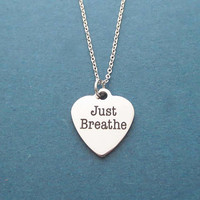 Just Breathe, Silver, Necklace, Simple, Heart, Necklace, Birthday, Best friends, Sister, Gift, Jewelry