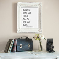 Henry David Thoreau Quote Heaven Is Under Our Feet As Well As Over Our Heads Wall Art Print, Digital Wall Decor, Book Quote Digital Art