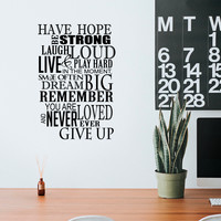 """Have Hope Be Strong Laugh Loud.. - 22"""" x 33"""" - Inspirational Vinyl Wall Decal Sticker Art"""