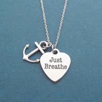 Nautical, Anchor, Just Breathe, Silver, Necklace, Birthday, Best friends, Sister, Gift, Jewelry