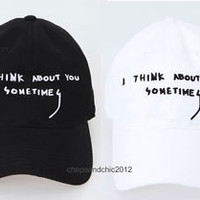 New I Think About You Sometimes Embroidered Hat Ball Cap Strapback Street Ian