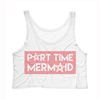 Part Time Mermaid Tank Top Crop