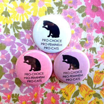 "PRO Choice Feminism Cats 1"" button"