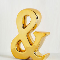 Statement Ampersand One More Thing Figurine by ModCloth