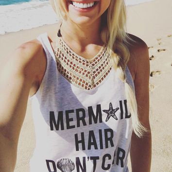 Mermaid Hair Don't Care Tank Top