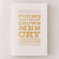 Poems That Make Grown Men Cry By Anthony Holden & Ben Holden | Urban Outfitters