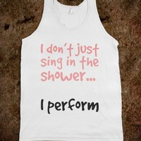 I don't just sing in the shower...I perform - Finley Hill