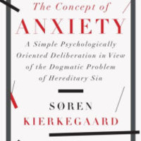 The Concept of Anxiety: A Simple Psychologically Oriented Deliberation in View of the Dogmatic Problem of Hereditary Sin by Soren Kierkegaard, Paperback | Barnes & Noble®