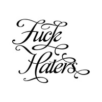 F Haters