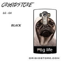 New Design Funny Hilarious Pug Life Parody Fans For LG G4 Case UY