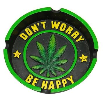 Don't Worry Be Happy - Ashtray