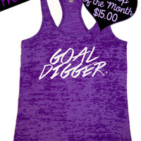 Tank Top of the Month. Goal Digger.  Fitness Tank. Crossfit Tank. Workout Tank. Motivational Tank. Gym Clothing. Free Shipping USA
