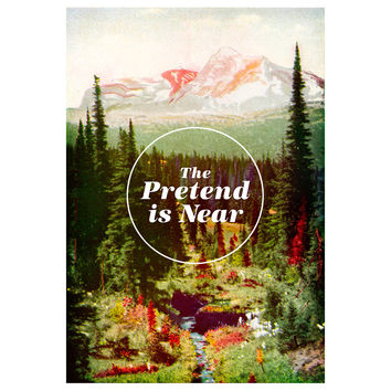 """Nick Nelson's """"The Pretend is Near"""" wall decal"""