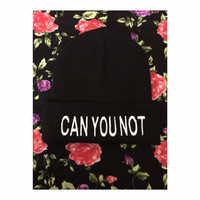"""A black beanie with the phrase """"CAN YOU NOT"""""""
