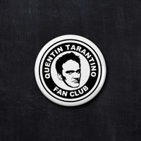 Quentin Tarantino fan club button
