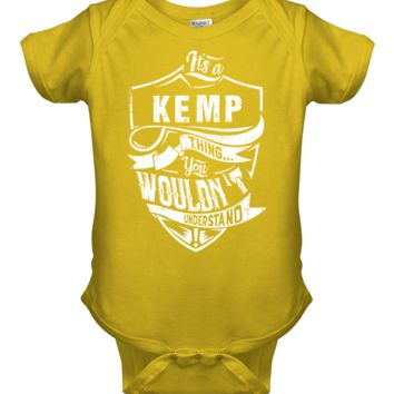 It's A KEMP Shirt thing You wouldn't Understand Rabbit Skins Baby Onesuit