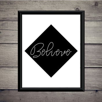 Believe - Download - Digital Print - Quote - Motivation - Minimalist - Digital Print - Dream - Gift - Typography - Dreams - Achieve - Art
