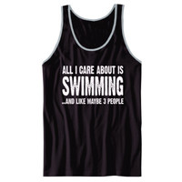 All i Care About Swimming And Like Maybe Three People tshirt - Unisex Jersey Tank