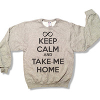 Keep Calm and Take Me Home - One Direction Sweatshirt - Gray - All Sizes Available - 1D Sweater 888