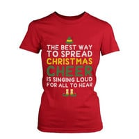 Women's X-mas Graphic Tee - Best Way to Spread Christmas Cheer Red Cotton Tshirt