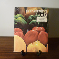 "Vintage 1974 Book ""Preserving Foods: The Ancient Art of Preserving Meat, Sea Food, Vegetables, Fruit, Spices, and Biscuits"" / By Darya Khan"