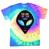 Too Cool For This Planet Tie Dye T-Shirt (Select Size)