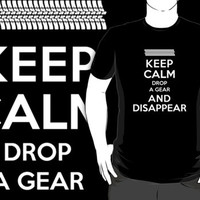 Funny 'Keep Calm, Drop a Gear and Disappear' Drag Racing T-Shirt