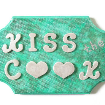 Kiss the Cook Wall Sign kitchen wall art wooden plaque in seafoam green, hand painted turquoise hostess gift