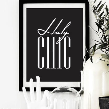 """Fashion Poster """"Holy Chic"""", Funny Wall Decor, Bedroom Decor, Minimal Art, Typography Poster, Chic Poster, Vouge Poster."""