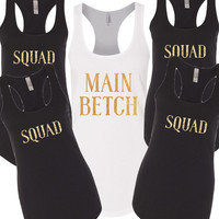 Bachelorette Party Tank top set, Main Betch and her squad