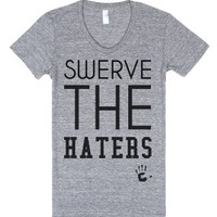 Swerve the haters-Female Athletic Grey T-Shirt
