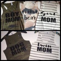 Boy Mom - Girl Mom - Mama Bear - Dog Mom - Twin Mom-  Ruffles with Love - Womens Fitness