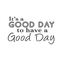 wall quotes wall decals - Good Day