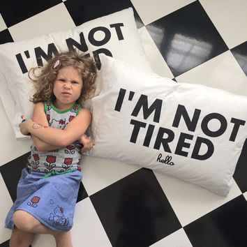 Hello Merch — I'm So Tired // I'm Not Tired Double-Sided White Pillowcase