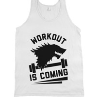 Workout is Coming-Unisex White Tank