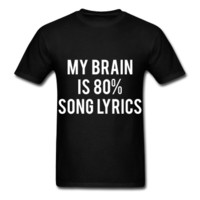 My Brain Is 80% Song Lyrics, Unisex T-Shirt