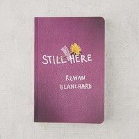 Still Here By Rowan Blanchard | Urban Outfitters