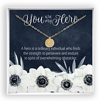 You are my Hero  Engraved Disc Necklace