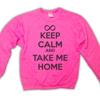 Keep Calm and Take Me Home - One Direction Sweatshirt - Pink - All Sizes Available - 1D Sweater